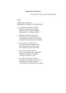 PERMANECE CONOSCO Letra e Música: Frei Luiz Carlos Susin