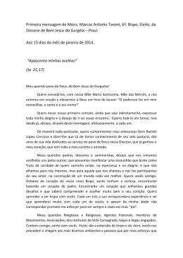 Primeira mensagem de Mons. Marcos Antonio Tavoni, 6º. Bispo