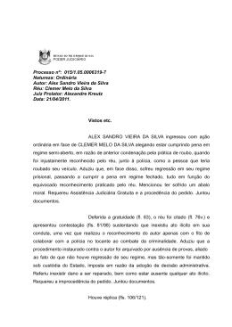 Alex Sandro Vieira da Silva Réu: Clemer Melo da Silva Juiz Prolat
