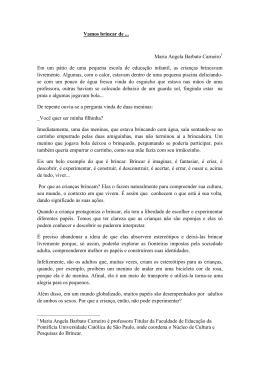 Vamos brincar de Maria Angela Barbato Carneiro Em - PUC-SP