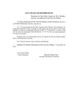 Denomina de Rua Maria Angela da Silva Mendes, uma das vias