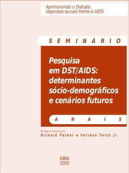 Pesquisa em DST/AIDS: determinantes sócio-demográficos e