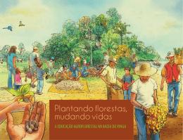 Plantando florestas, mudando vidas – a educação