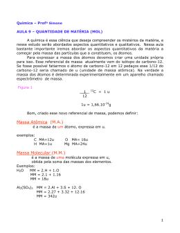 Massa Atômica (M.A.) Massa Molecular (M.M.)