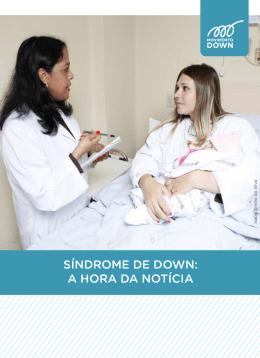 SÍNDROME DE DOWN: A HORA DA NOTÍCIA