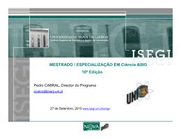 MESTRADO / ESPECIALIZAÇÃO EM Ciência &SIG 10ª - VESTA-GIS