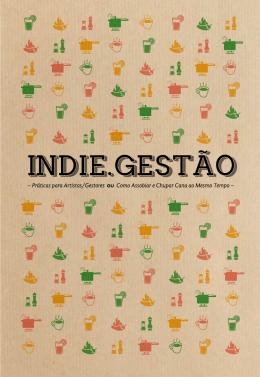 Indie Gestão – Práticas para artistas/gestores. Ou: Como
