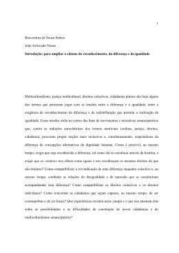 1 Boaventura de Sousa Santos João Arriscado Nunes Introdução