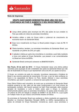Grupo Santander demonstra mais uma vez sua confiança no país e