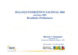 BALANÇO ENERGÉTICO NACIONAL 2006 Resultados