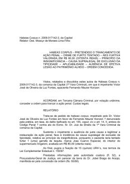 Habeas Corpus n. 2009.017142-3, da Capital Relator: Des. Moacyr