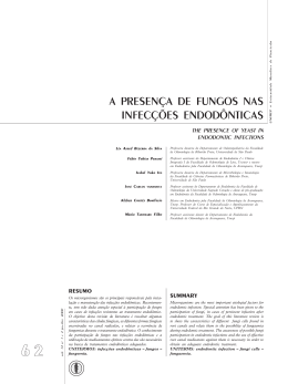 a presença de fungos nas infecções endodônticas