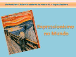 Modernismo – Primeira metade do século XX – Expressionismo
