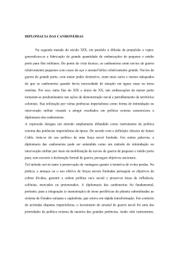 DIPLOMACIA DAS CANHONEIRAS Na segunda metade do século