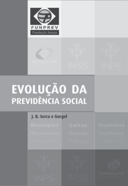 Evolução da Previdência Social ANASPS.