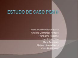 Estudo de Caso PGS II