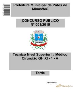 Técnico Nível Superior I / Médico Cirurgião GH XI - 1