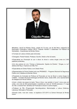 •Brasileiro, natural de Montes Claros, casado há 15 anos, pai de