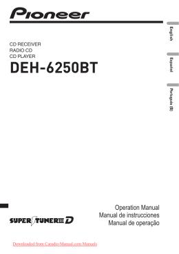 Pioneer DEH-6250BT Car Radio OWNER`S MANUAL Operating