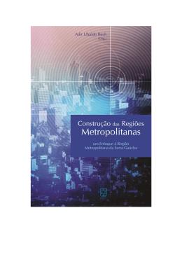 ADIR_Construção das regiões metropolitanas_completo_