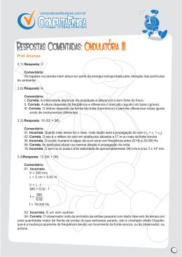 Respostas Comentadas: Ondulatória III