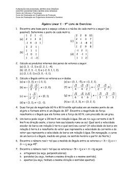 Álgebra Linear I – 9ª Lista de Exercícios 1. Encontre uma base para
