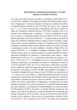 DECISÃO DA COMISSÃO ELEITORAL Nº 01/2013 Aos vinte e sete