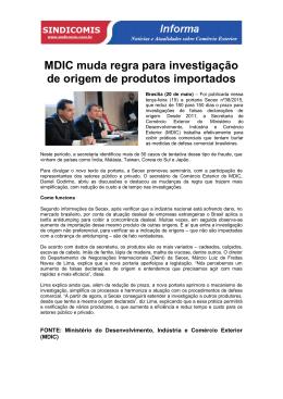 MDIC muda regra para investigação de origem de produtos