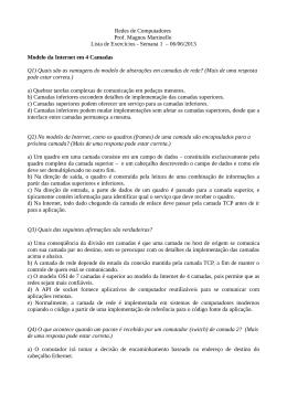 Redes de Computadores Prof. Magnos Martinello Lista de Exercícios