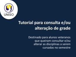 Tutorial para consulta e/ou alteração de grade