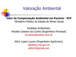 VALOR DA COMPENSAÇÃO AMBIENTAL EM PECÚNIA – VCP