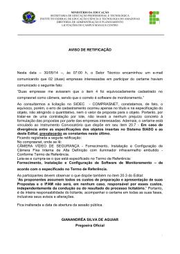 AVISO DE RETIFICAÇÃO Nesta data – 30/05/14 –, às 07:00 h