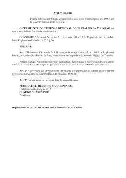 ATO Nº 170/2012 Dispõe sobre a distribuição dos processos nos