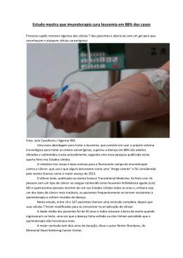 Estudo mostra que imunoterapia cura leucemia em 88% dos casos