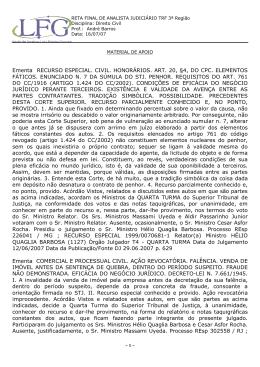 Ementa RECURSO ESPECIAL. CIVIL. HONORÁRIOS. ART. 20, §4