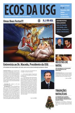 Umas Boas Festas!!! Entrevista ao Dr. Macedo, Presidente da USG