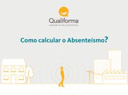 Como calcular o Absenteísmo?
