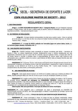 Regulamento da Copa Vilelense de Futebol Society Master