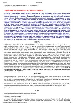Publicado em Boletim Eletrônico INR nº 6379 - 24/4/2014 - Anoreg-MT