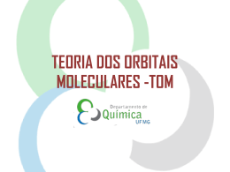 TEORIA DOS ORBITAIS MOLECULARES -TOM