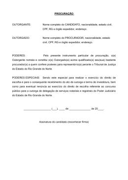 PROCURAÇÃO OUTORGANTE: Nome completo do CANDIDATO