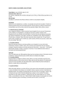 MARTA E MARIA: DUAS IRMÃS, DUAS ATITUDES Texto Básico