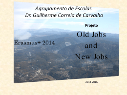 Old Jobs and New Jobs - Agrupamento de Escolas Guilherme