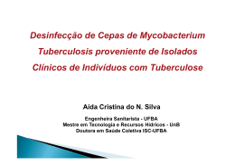 Desinfecção de Cepas de Mycobacterium Tuberculosis proveniente