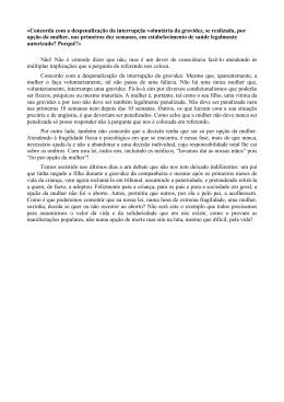 «Concorda com a despenalização da interrupção voluntária da