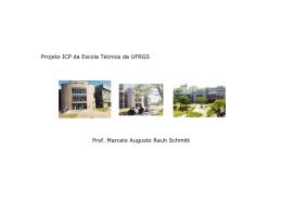Projeto ICP da Escola Técnica da UFRGS Prof. Marcelo Augusto