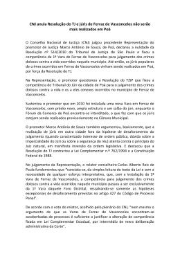 CNJ anula Resolução do TJ e júris de Ferraz de Vasconcelos não