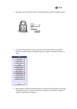 (conforme imagem abaixo) 2. Seu acesso será liberado e a seguir a