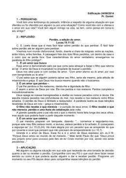 Edificação 24/08/2014 Pr. Daniel. 1 – PERGUNTAS: Você tem uma