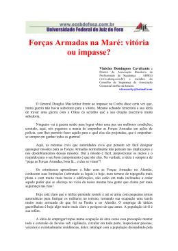 Forças Armadas na Maré: vitória ou impasse?